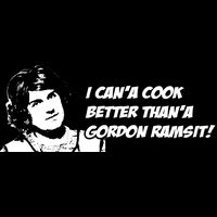 I can'a cook better than'a Gordon Ramsit! Thumbnail