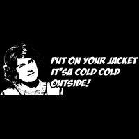 Put on your jacket it'sa cold cold outside! Thumbnail
