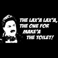 The lax''a Lax'a, the one for make'a the toilet! Thumbnail