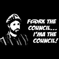 F@rk the council... I'ma the council! Thumbnail